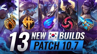 13 NEW BROKEN Korean Builds YOU SHOULD ABUSE in Patch 10.7 - League of Legends Season 10