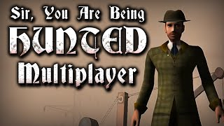 EVERYTHING MUST END | Sir, You Are Being Hunted - Multiplayer Gameplay - FEAT. Zappie