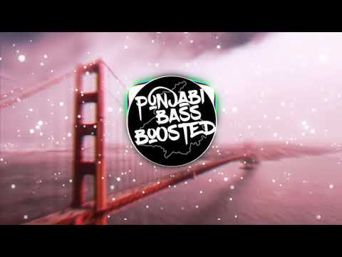 Don't Look Karan Aujla [BASS BOOSTED] | Jay Trak | Latest Punjabi Songs 2019 | PUNJABI BASS BOOSTED
