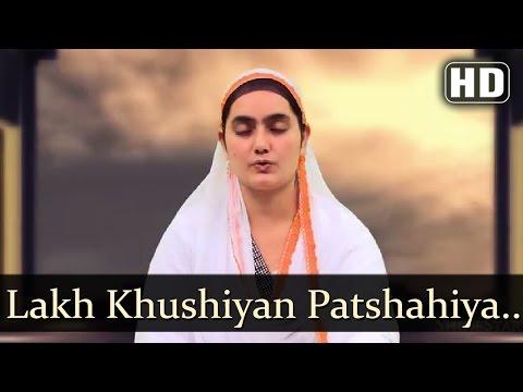 Lakh Khushiyan Patshahiya -  Bibi Manpreet Kaur Khalsa (Raipur Wale)
