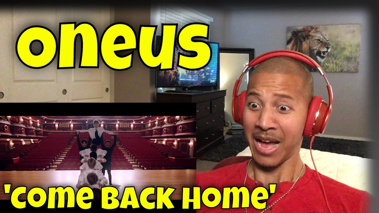 First Time Reacting to ONEUS (원어스) 'COME BACK HOME' MV (Reaction)