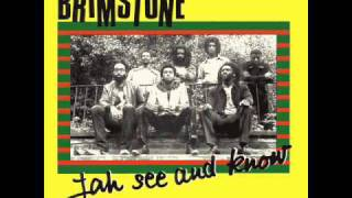 BRIMSTONE JAH SEE AND KNOW