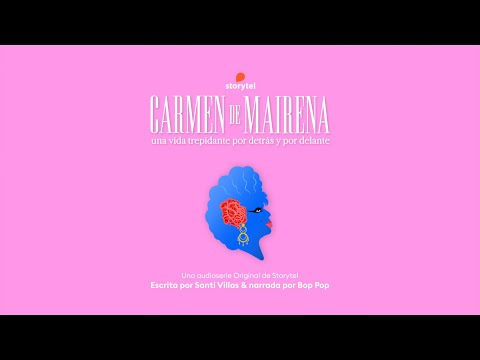 Teaser Audioserie Carmen de Mairena por Santi Villas y Bob Pop para Storytel