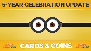 Minion Rush - Celebration Update  - Cards & Coins