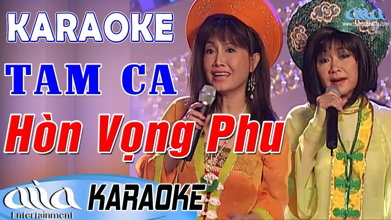 Karaoke Hòn Vọng Phu | Hoàng Oanh , Thanh Lan , Duy Quang – Asia Karaoke Beat Chuẩn