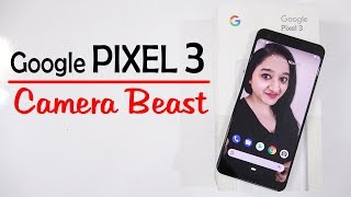 Google Pixel 3 - Unboxing & Overview In HINDI(INDIAN RETAIL UNIT)