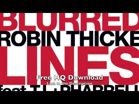 Blurred Lines - Robin Thiche - Free HQ Download