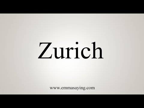 How To Pronounce Zurich