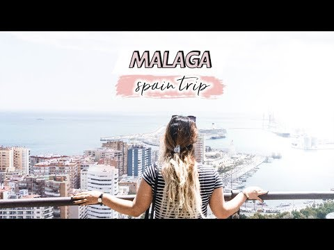 Malaga, Spain | Summer Europe Trip 2017 | Isabel Velazquez