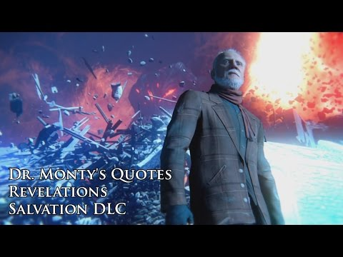 "Revelations - Dr. Monty's quotes / sound files (Black Ops III ""Salvation"" DLC)"