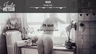 [Lyrics+Vietsub] Charlie Puth - River
