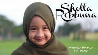 AISHWA NAHLA KARNADI - SHOLLA ROBBUNA (NEW VERSION)