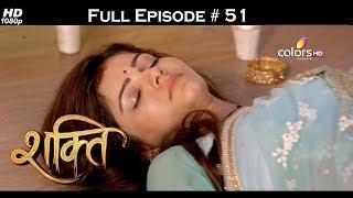 Shakti  - Full Episode 51 - With English Subtitles