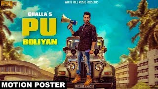 Pu Boliyan (Motion Poster) Challa | White Hill Music | Releasing on 27th September