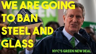 NYC's Mayor Will Ban Glass and Steel