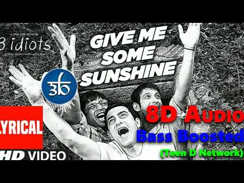 give-me-some-sunshine-|-3d-song-|-8d-audio-|-bass-boosted-|-3-idiots-|-teen-d-network