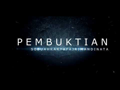 PEMBUKTIAN - Film Pendek (Short Movie)