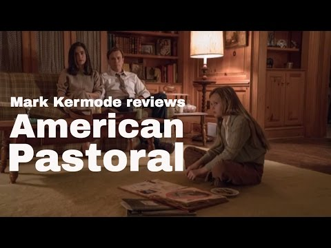 American Pastoral reviewed by Mark Kermode