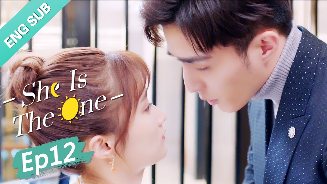 Download [ENG SUB] She is the One 12 (Tim Pei, Li Nuo) Fake marriage but met the true love?! | 全世界都不如你