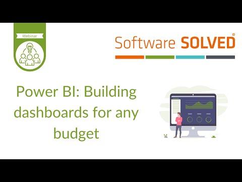 Power BI Webinar: Building dashboards for any budget