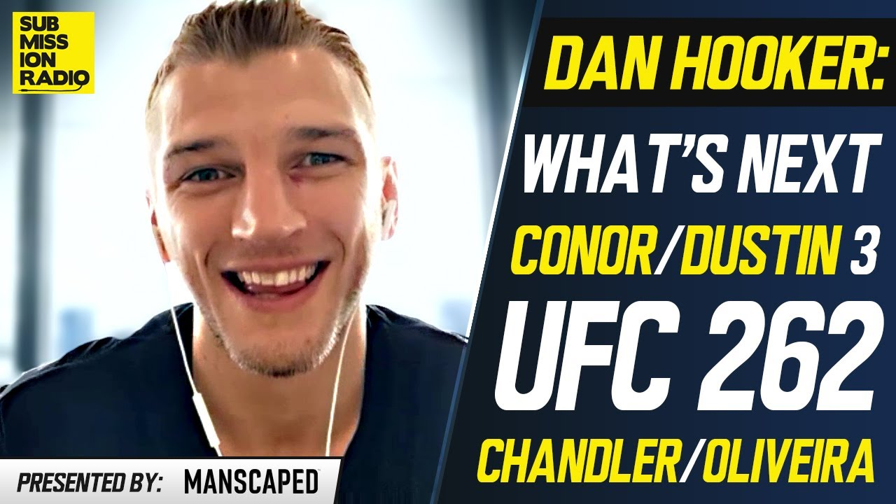 Dan Hooker on Conor/Dustin Charity Feud, Oliveira vs. Chandler, What's Next, RDA & Justin Gaethje
