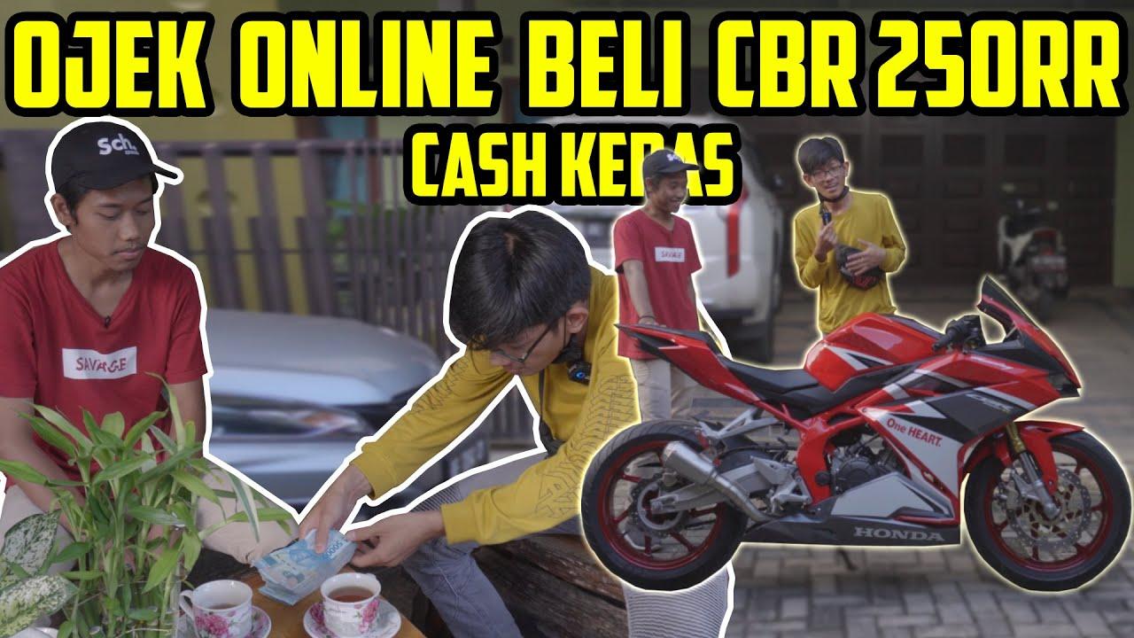 OJEK ONLINE BELI CBR250RR CASH KERAS | Bro Omen