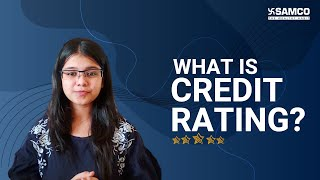 What is Credit Rating?   Credit Rating vs Credit Score   Credit Rating Advantages   Stock Market