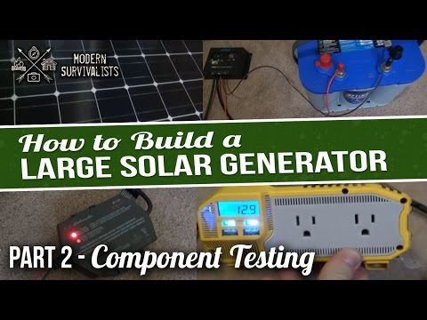 How to Build a a Large Solar Generator – Part 2 – Component Testing