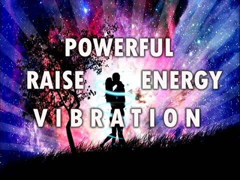 Powerful Raise Energy Vibration - Super Consciousness  - for Love and Sexual Connection