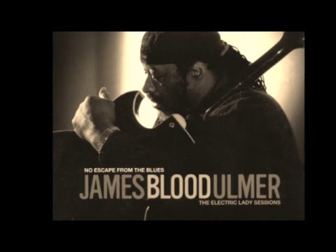 James Blood Ulmer - Ghetto Child