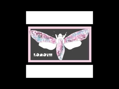 Lo-Moth - Yours (Full Album)