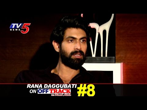 Daggubati Rana's Upfront Interview | Off-Track #8 | Telugu News | TV5 News