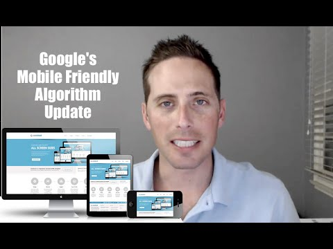 How will Google's Mobile Friendly Algorithm Update Affect My Business?