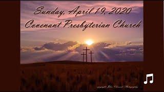 April 19, 2020 - Worship Service