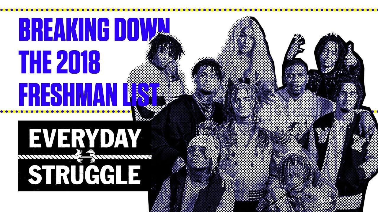 Breaking Down the 2018 Freshman List | Everyday Struggle