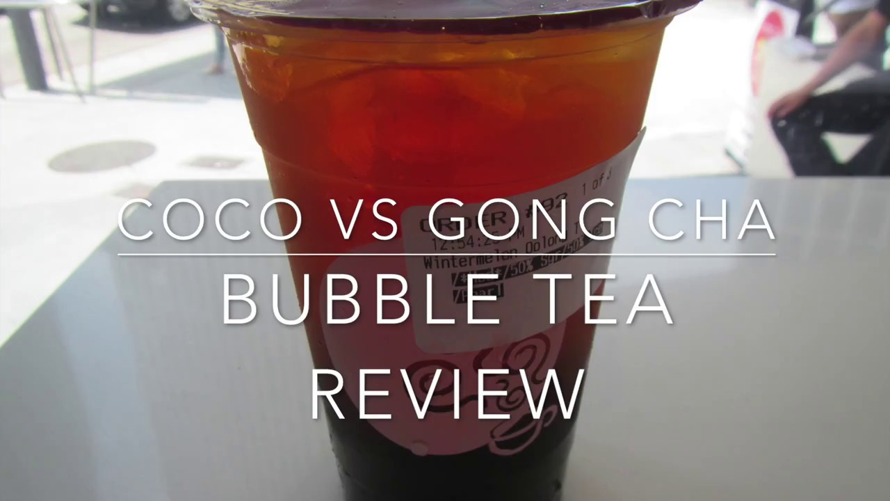 CoCo Fresh Tea and Juice vs Gong Cha Bubble Tea Review - July 2017