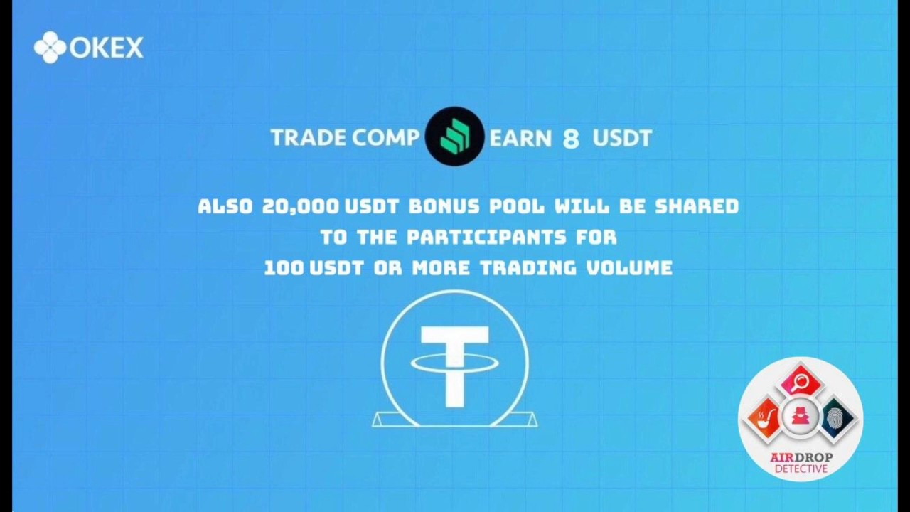 OKEx Airdrop (New Round) | Up to 8 USDT and share from 20,000 USDT bonus pool