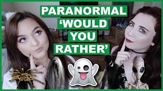 Scary PARANORMAL 'Would You Rather' | Collab With Olivia Cara