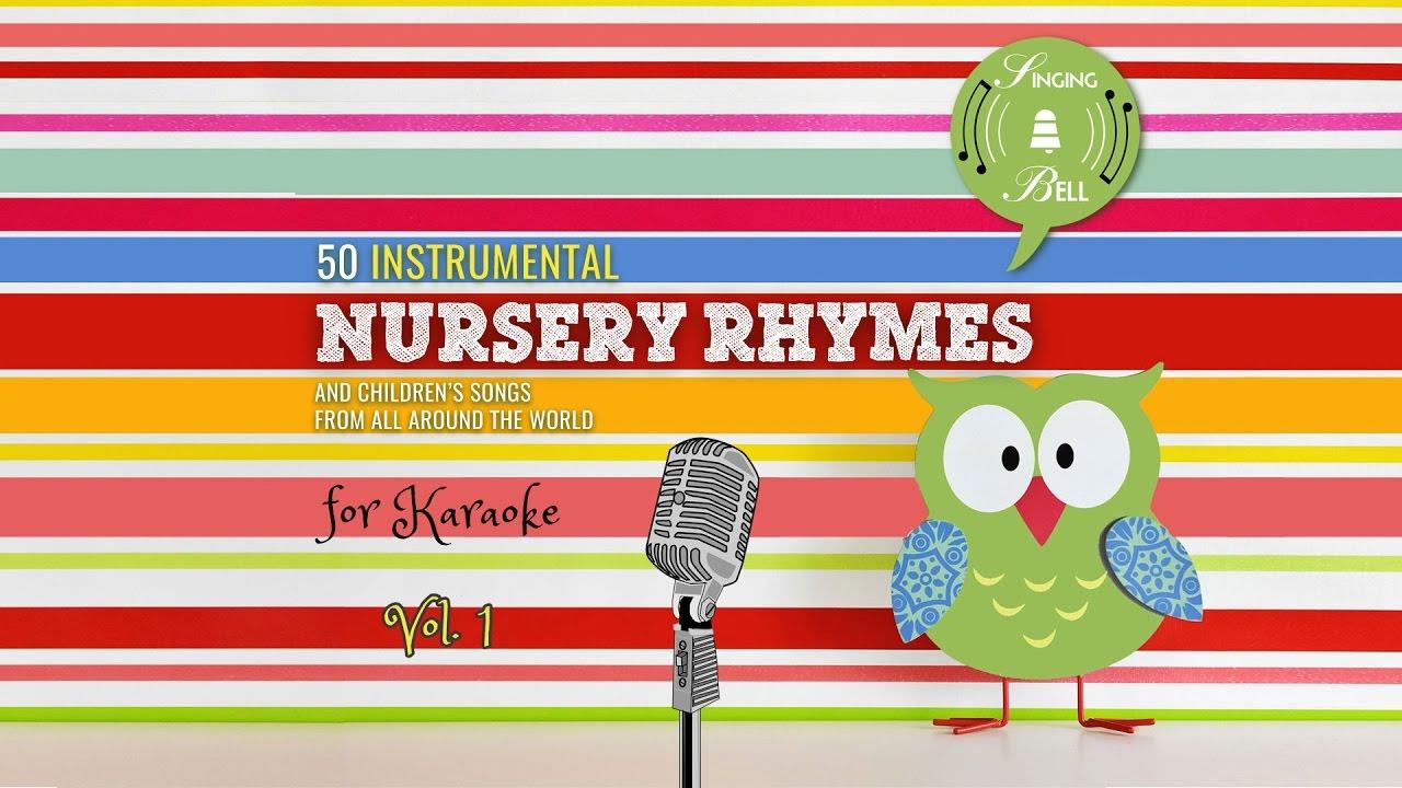 50 Instrumental Nursery Rhymes Vol 1 Singing Bell