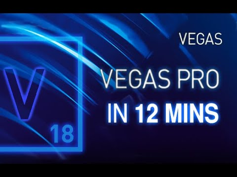 VEGAS Pro 18 - Tutorial for Beginners in 12 Minutes! [+General Overview]