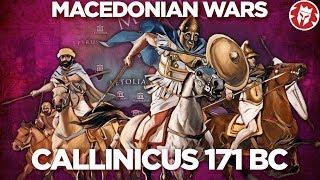 Callinicus 171 BC - Roman-Macedonian Wars DOCUMENTARY