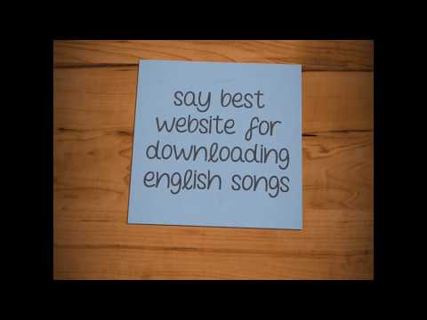 The Best Website For Downloading English Songs