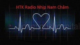 [HTK Radio Nhịp Nam Châm] Eposide 1: Thư gửi Tuấn ....