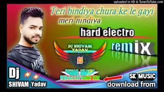 Teri bindiya uda ke le gayi meri nindiya DJ SHIVAM YADAV hard electro mix