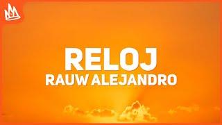 Rauw Alejandro - Reloj (Letra) ft. Anuel AA