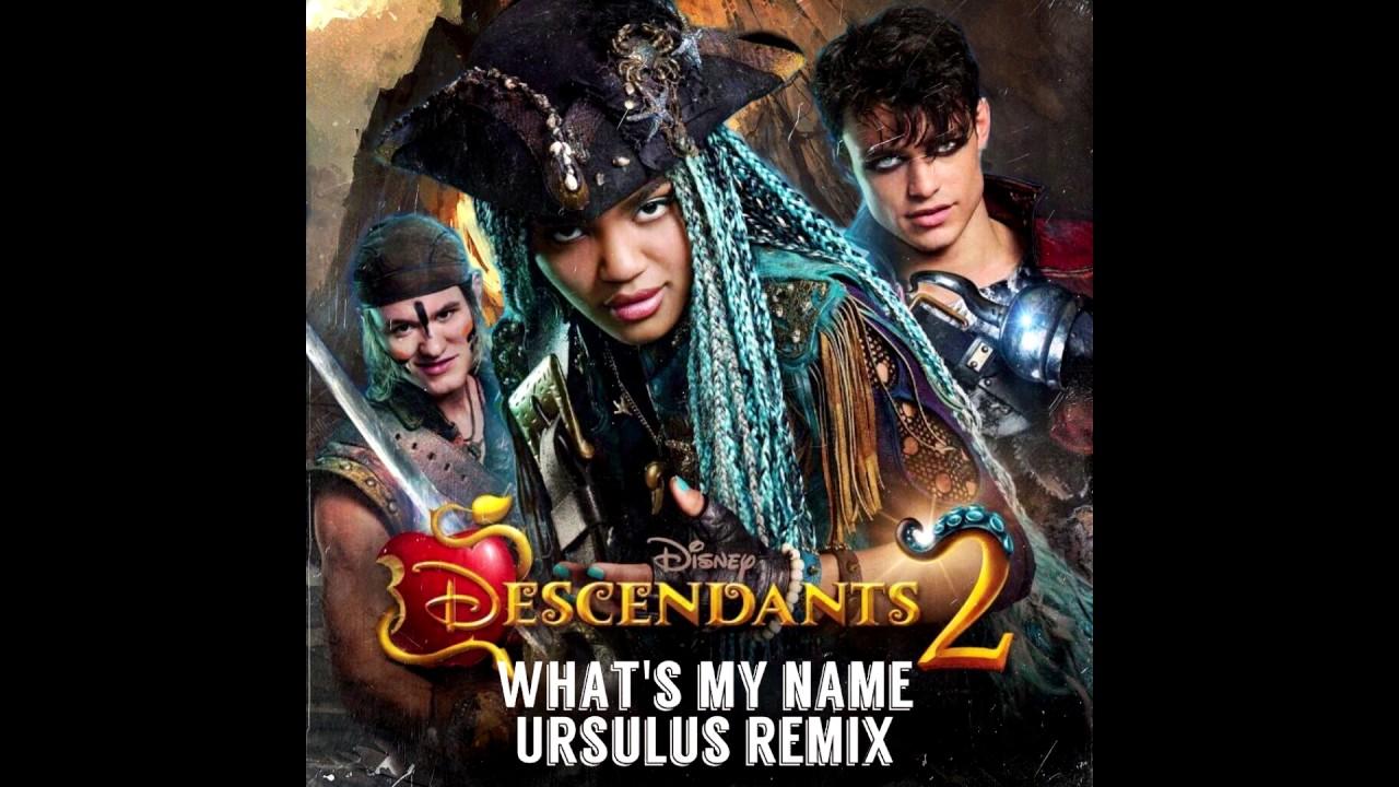 Descendants 2 - What's My Name (Ursulus Remix) - YouTube