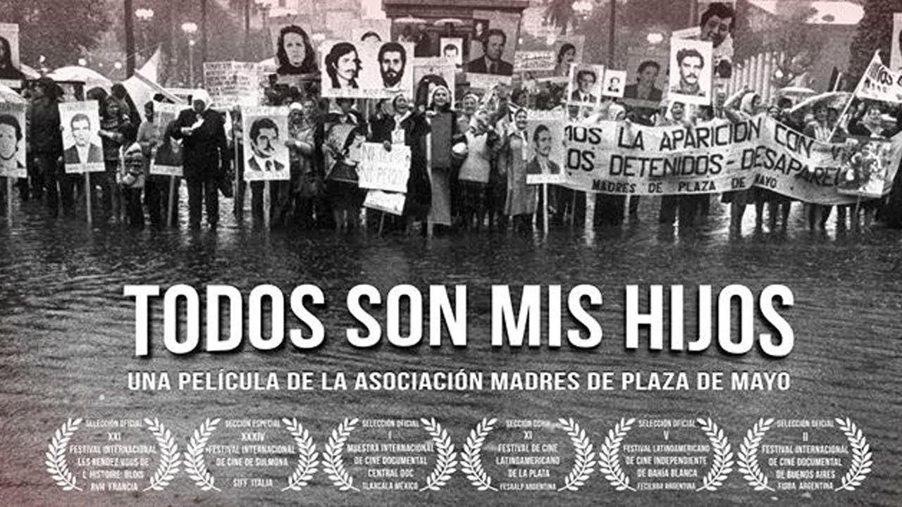 Trailer Todos son mis hijos - Documental Madres de Plaza de Mayo