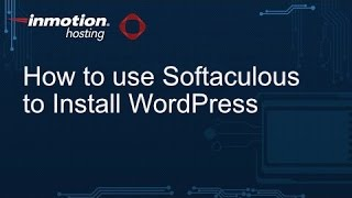 How to use Softaculous to Install WordPress on your cPanel Hosting Account screenshot 4