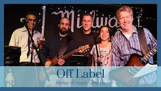 Notes of Hope - Off Label