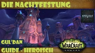 [Guide][Patch7.1.5] World of Warcraft - Gul'dan [heroisch] Die Nacht...